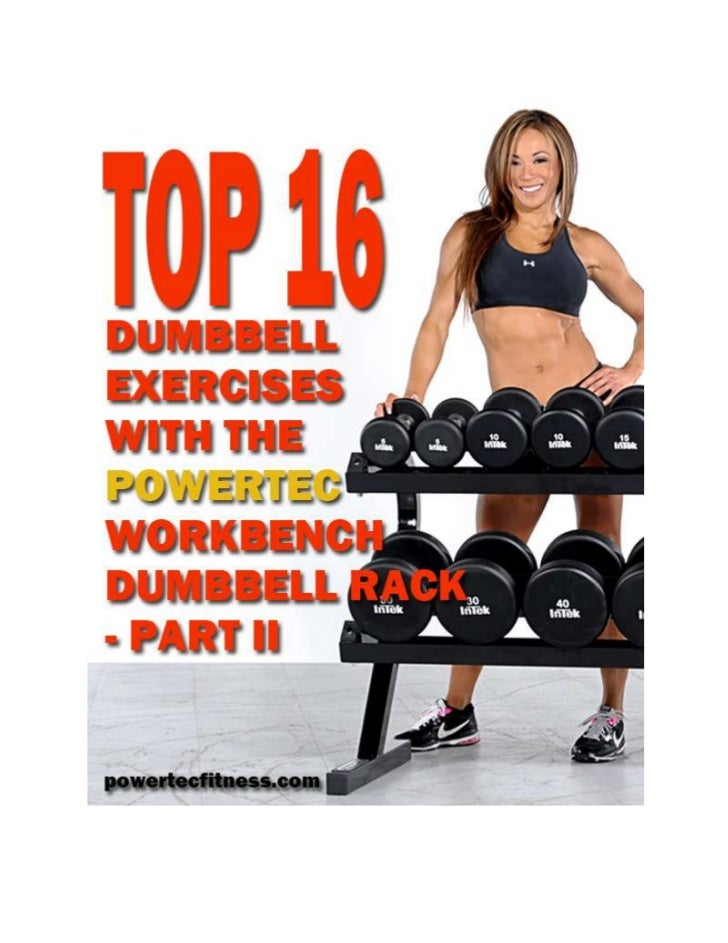 Ok, ok, ok! I assume you have read through Part I of this epic read on how to have atotal workout using only dumbbells. If...