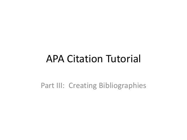 Part III:  Creating Bibliographies