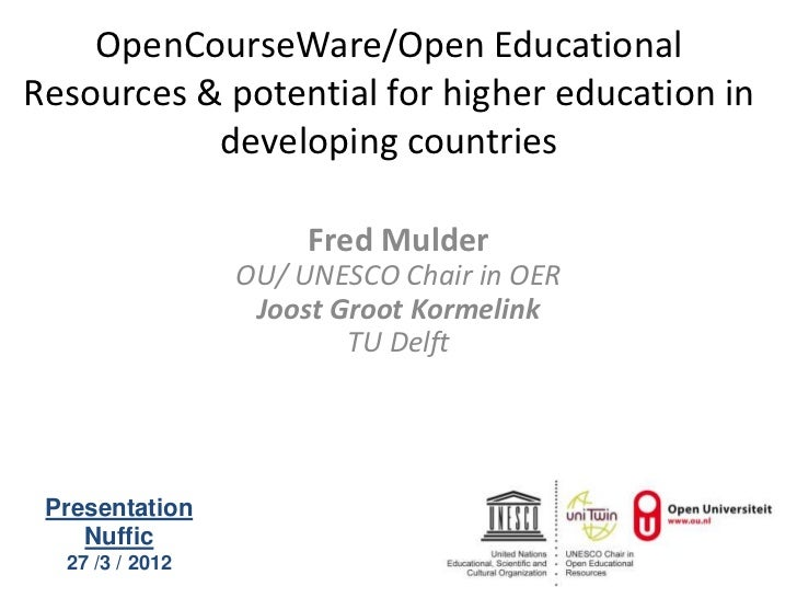 OpenCourseWare/Open EducationalResources & potential for higher education in           developing countries               ...