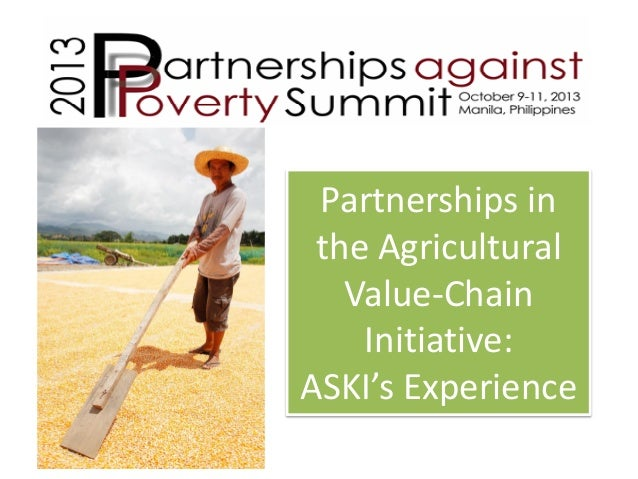 Partnerships in the Agricultural Value-Chain Initiative: ASKI's Experience