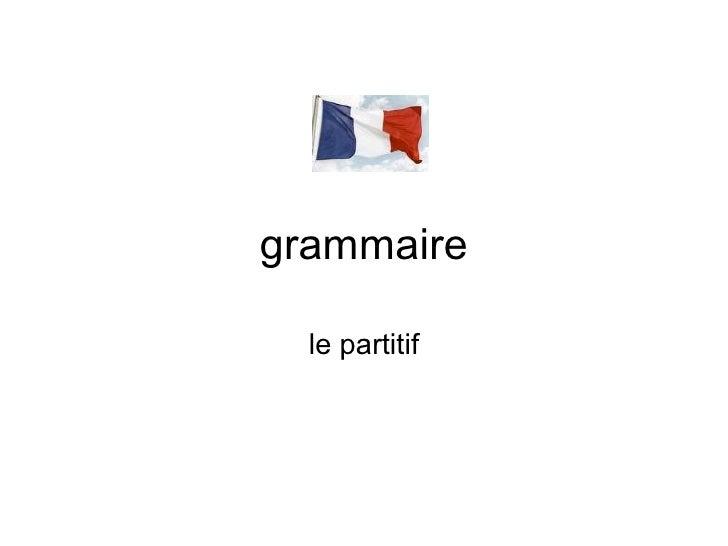 grammaire le partitif