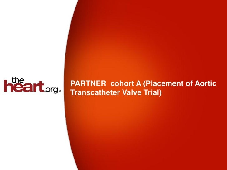 PARTNER cohort A (Placement of AorticTranscatheter Valve Trial)