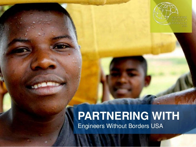 PARTNERING WITH Engineers Without Borders USA