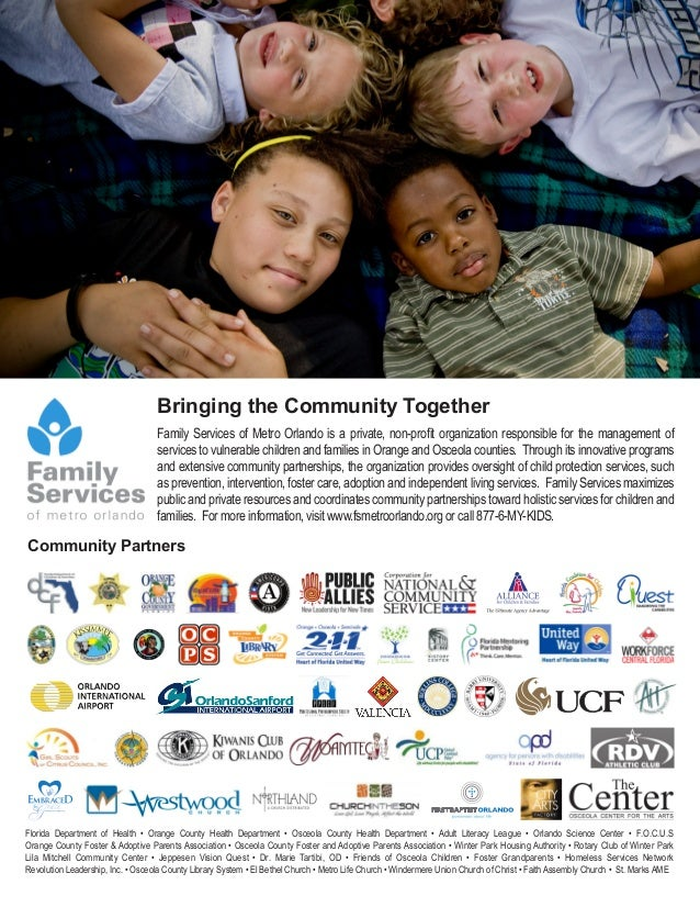 Bringing the Community Together                                   Family Services of Metro Orlando is a private, non-profi...
