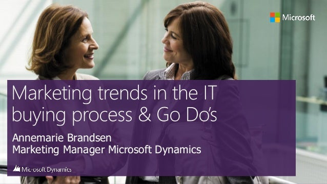 Marketing trends in the IT buying process and the GO DO's for IT Partners