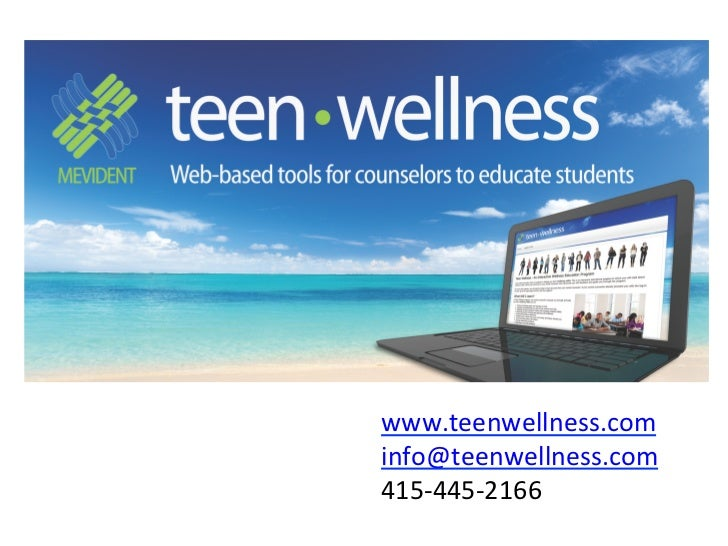 www.teenwellness.com                              info@teenwe...
