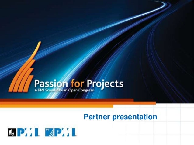Partner presentation, passion for projects 2014