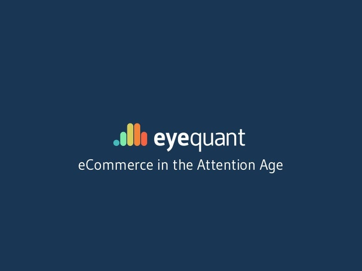 eCommerce in the Attention Age