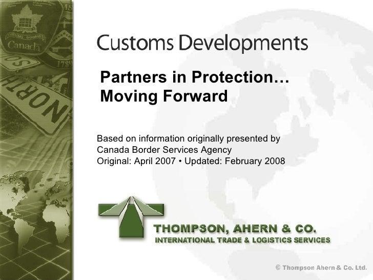 <ul><li>Partners in Protection…  </li></ul><ul><li>Moving Forward </li></ul>Based on information originally presented by  ...
