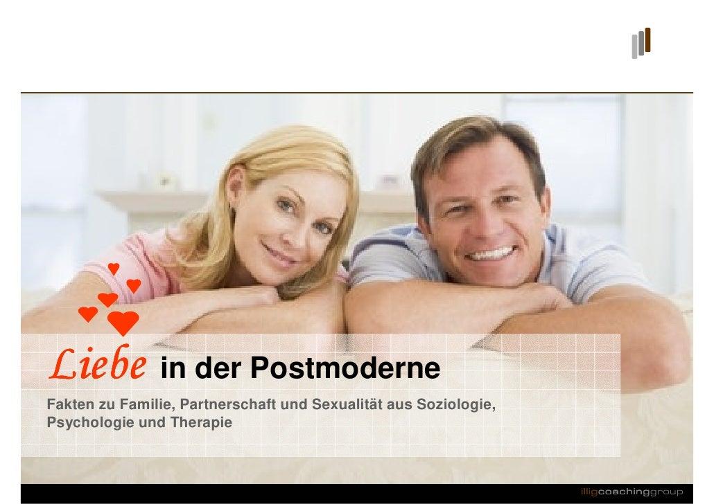Liebe          in der Postmoderne Fakten zu Familie, Partnerschaft und Sexualität aus Soziologie, Psychologie und Therapie...