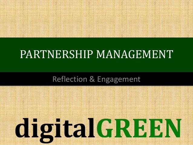 PARTNERSHIP MANAGEMENT Reflection & Engagement