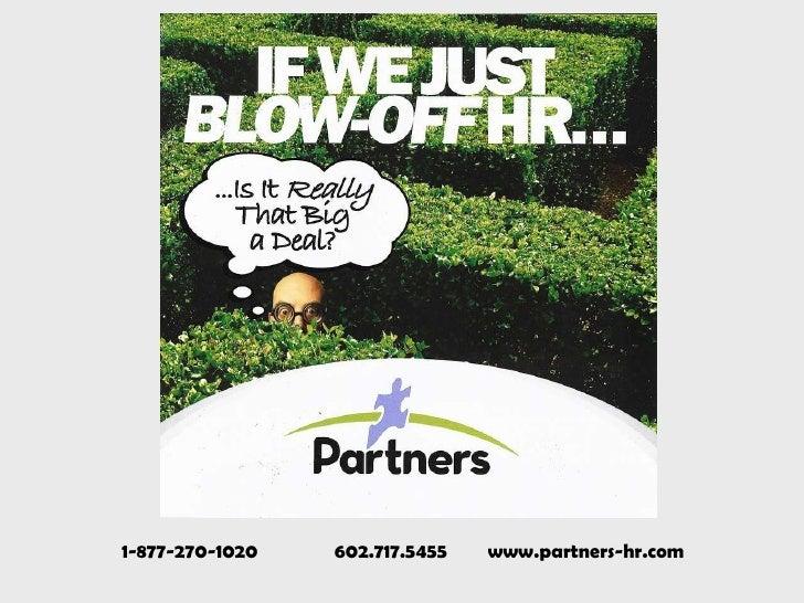1-877-270-1020  602.717.5455  www.partners-hr.com