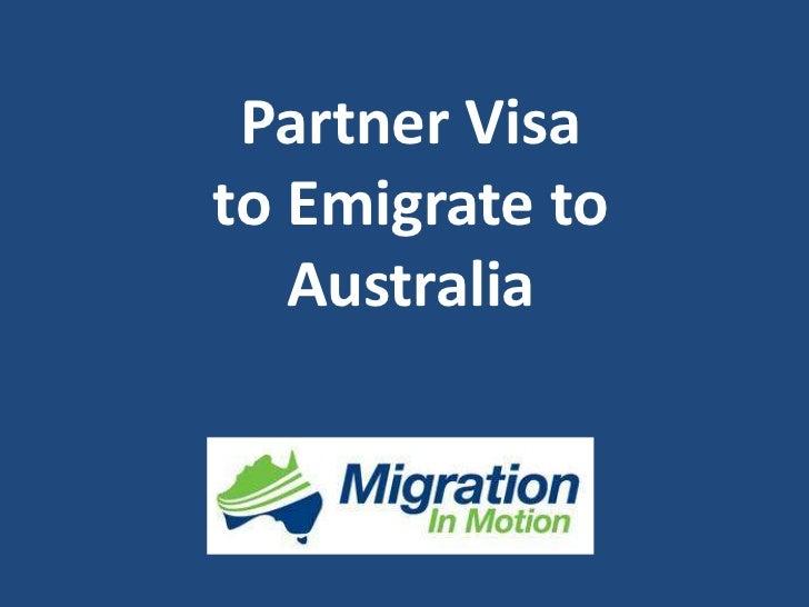 Partner Visato Emigrate to Australia<br />