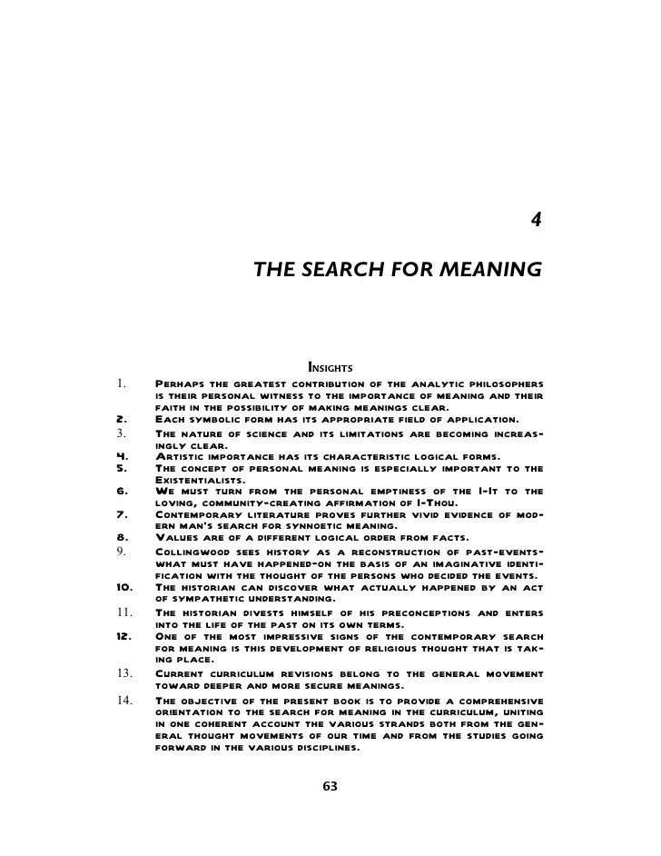 4                      THE SEARCH FOR MEANING                                  INSIGHTS1.    Perhaps the greatest contribu...