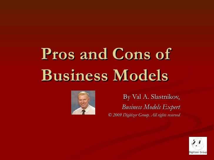 Pros and cons of business models part one for Cons 101