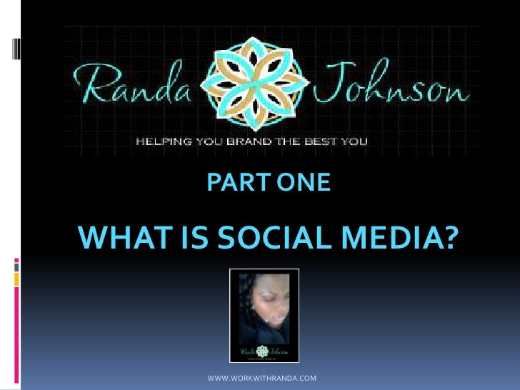 Part One  Social Media Presentation1