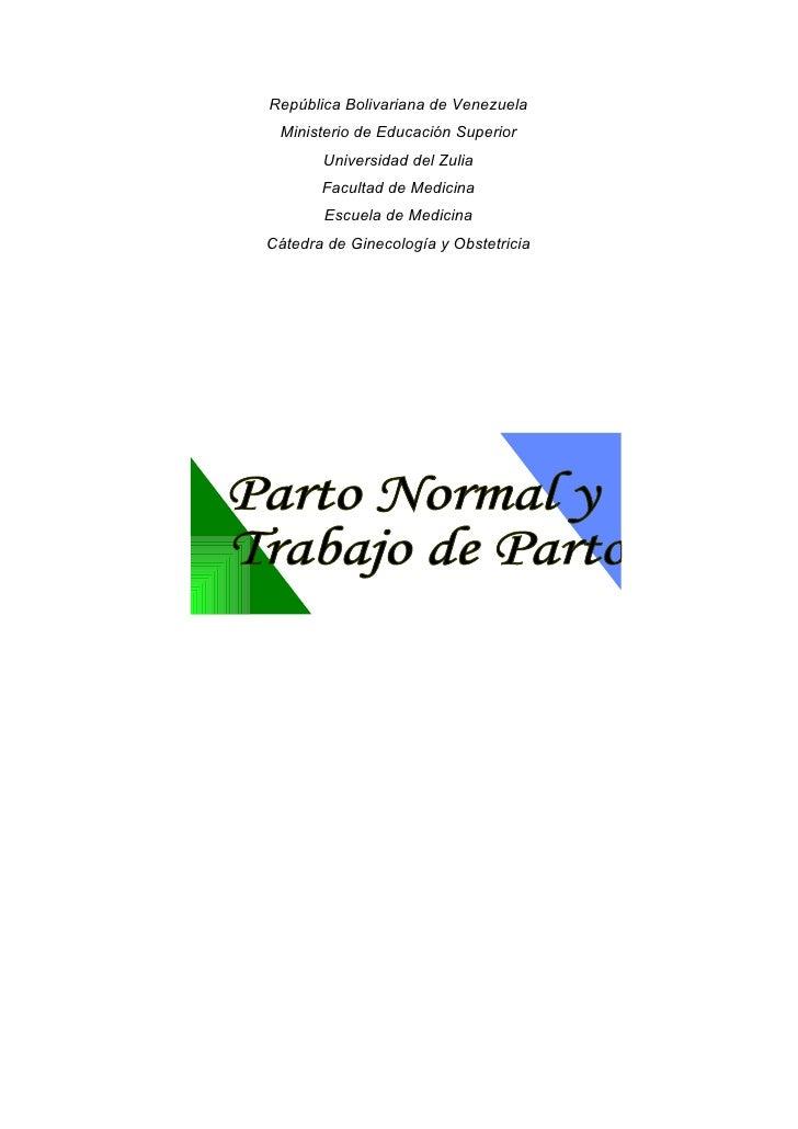 República Bolivariana de Venezuela  Ministerio de Educación Superior        Universidad del Zulia        Facultad de Medic...