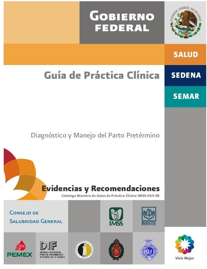 Guía de Práctica ClínicaDiagnóstico y Manejo del Parto Pretérmino   Evidencias y Recomendaciones         Catalogo Maestro ...