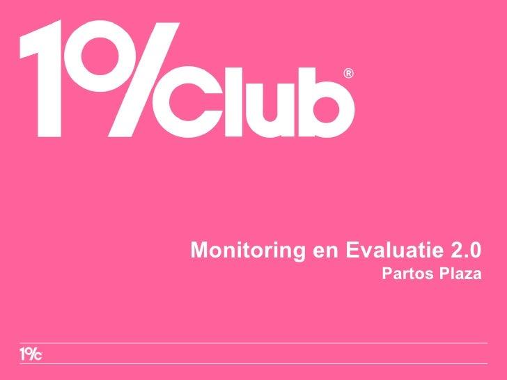 Monitoring en Evaluatie 2.0 Partos Plaza