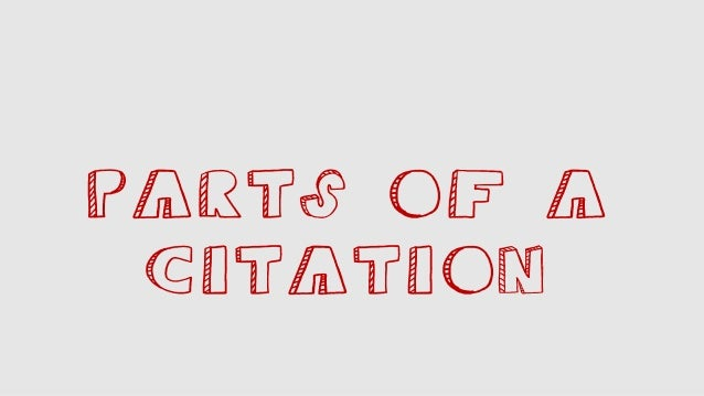 Parts of a citation