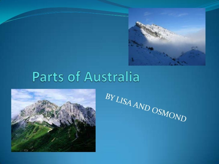 Parts of Australia<br />BY LISA AND OSMOND<br />