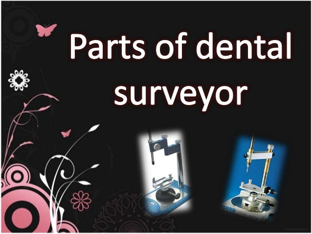 Parts of dental surveyor