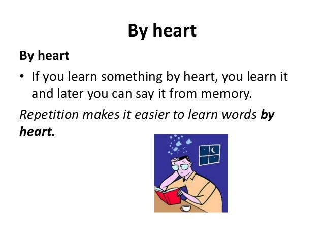 Learn Something by Heart Learn Something by Heart