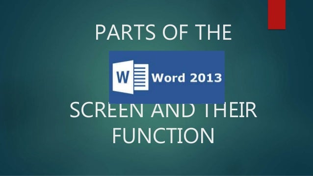 Parts Of The Ms Word 2013 Screen And
