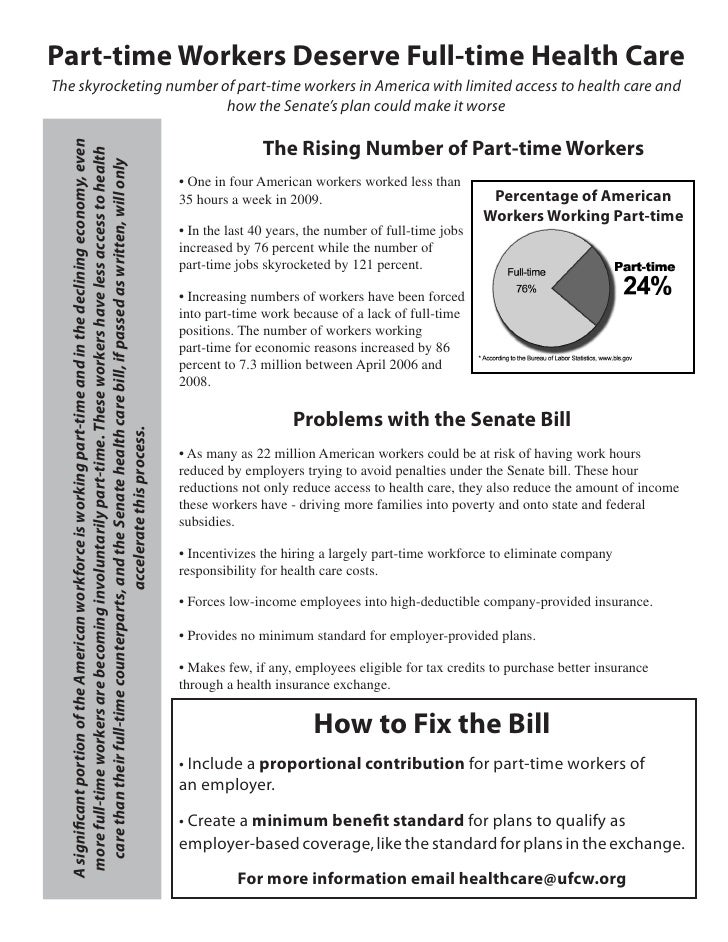 Part-time Workers Deserve Full-time Health Care The skyrocketing number of part-time workers in America with limited acces...