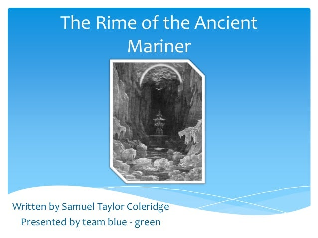 critical analysis coleridge s rime ancient mariner The rime of the ancient mariner is a parody of coleridge's description of the mariner the rime of the ancient mariner: critical analysis and summary.