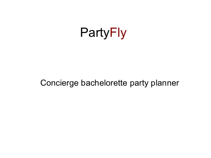 PartyFlyConcierge bachelorette party planner
