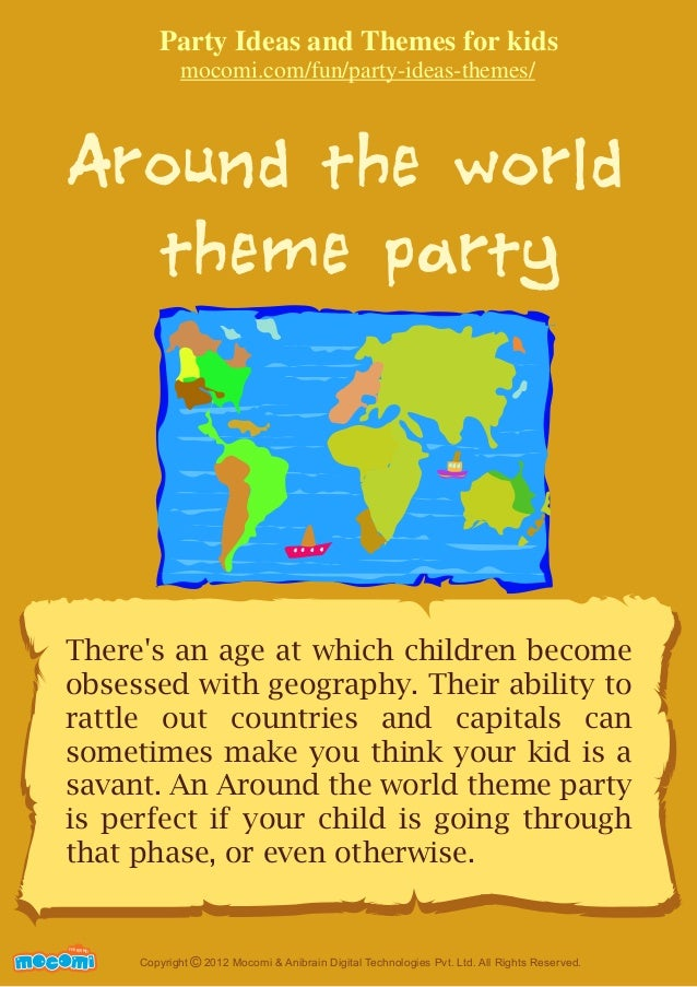 around the world theme party for kids. Black Bedroom Furniture Sets. Home Design Ideas