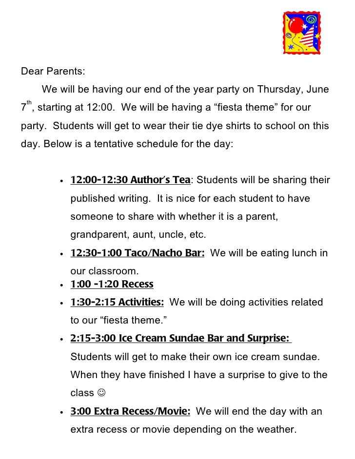 Dear Parents:      We will be having our end of the year party on Thursday, June th7 , starting at 12:00. We will be havin...