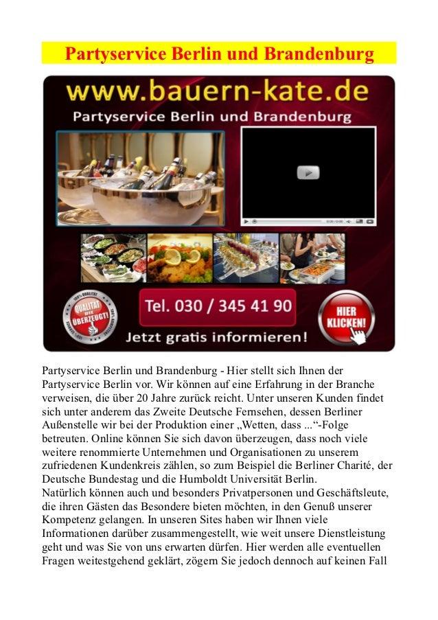 Partyservice Berlin und BrandenburgPartyservice Berlin und Brandenburg - Hier stellt sich Ihnen derPartyservice Berlin vor...