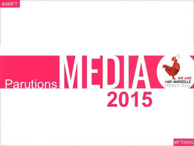 ParutionsMEDIA #FTWKS #AMFT 2015
