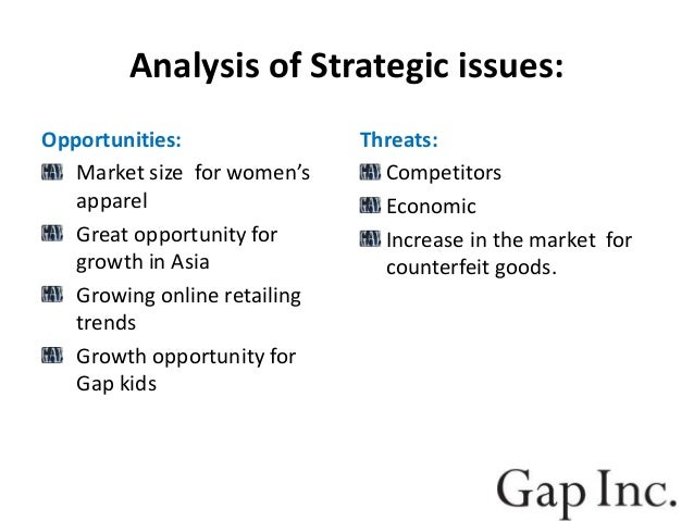 case analysis gap inc Gap inc strategic report sagegroup, llp 6 competitive analysis industry gap inc operates within the specialty retail apparel market, a market which.