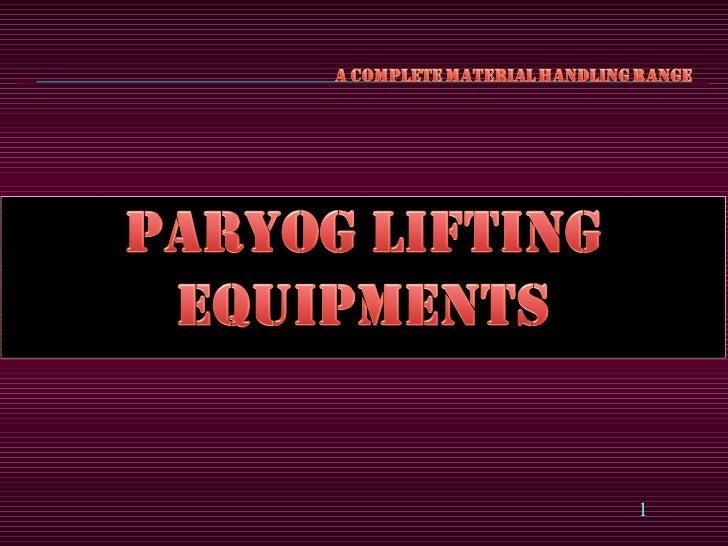 Paryog Lifting Equipments Technical