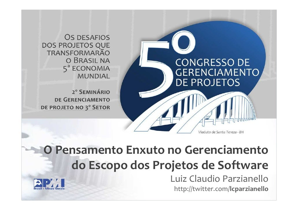 O Pensamento Enxuto no Gereciamento do Escopo dos Projetos de Software