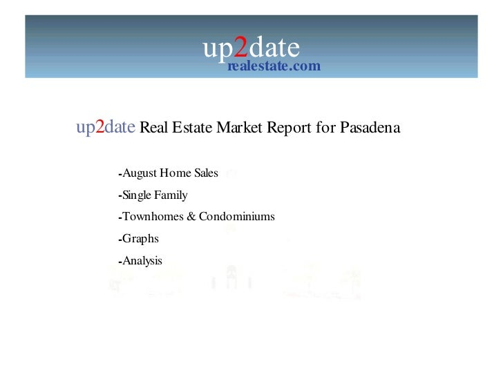 Pasadena Homes August Sales Report