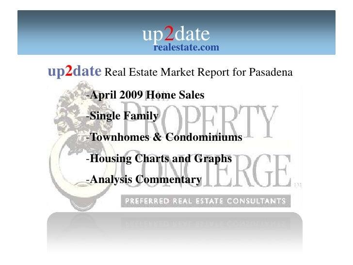 Pasadena Homes April09 Sales Report