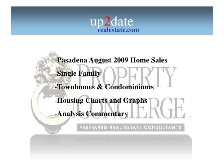 <ul><li>Pasadena August2009 Home Sales