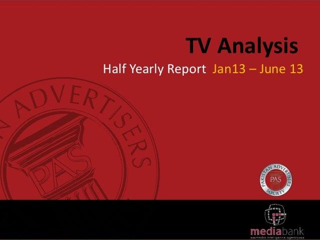 TV Analysis Half Yearly Report Jan13 – June 13