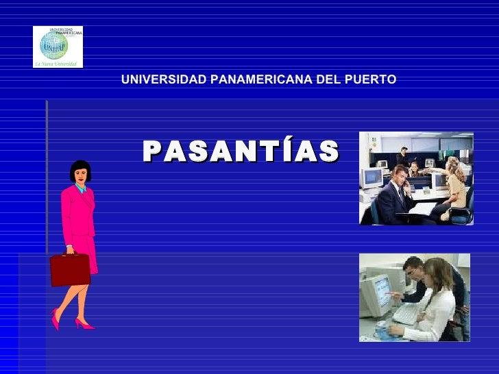 PASANTÍAS UNIVERSIDAD PANAMERICANA DEL PUERTO