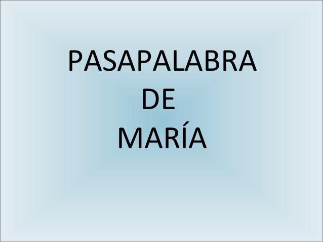 PASAPALABRA DE MARÍA