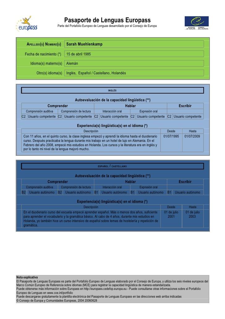 Pasaporte de Lenguas Europass                                 Parte del Portafolio Europeo de Lenguas desarrollado por el ...