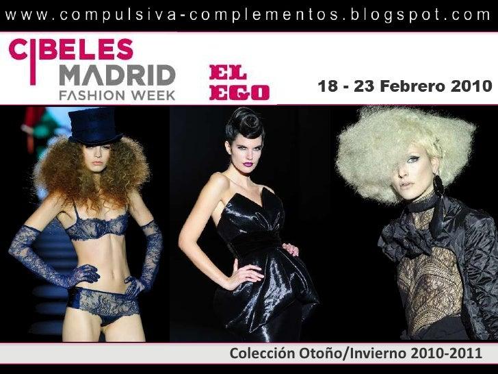 Lo Mejor de Cibeles Madrid Fashion Week - Otoño/Invierno 2010 - 2011