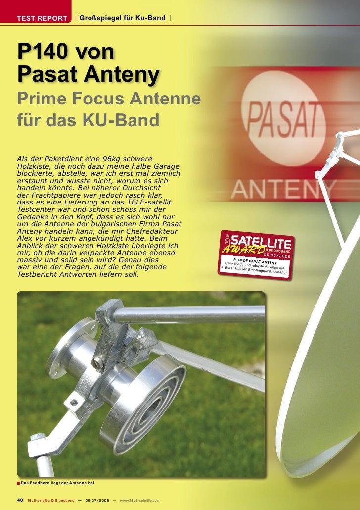 TEST REPORT                  Großspiegel für Ku-Band     P140 von Pasat Anteny Prime Focus Antenne für das KU-Band Als der...