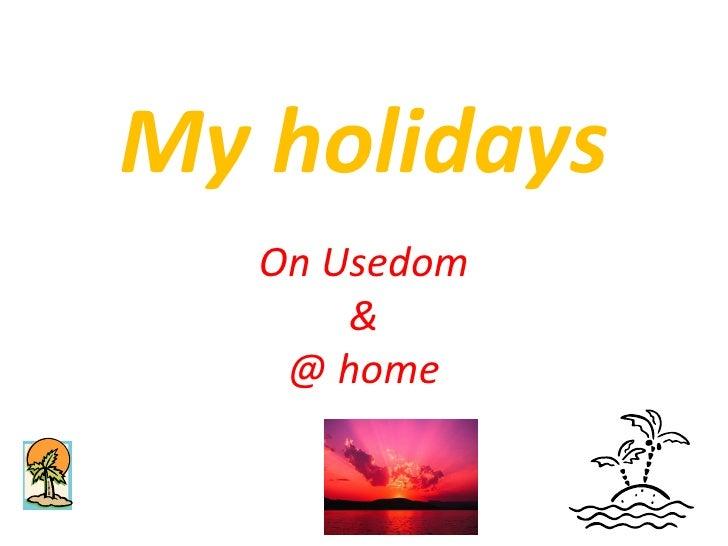 Pascal\'s summer holidays