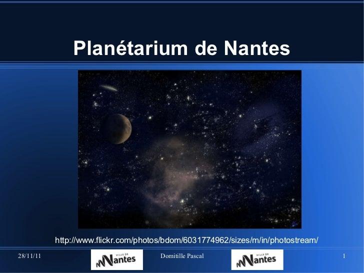 Planétarium de  Nantes http://www.flickr.com/photos/bdom/6031774962/sizes/m/in/photostream/
