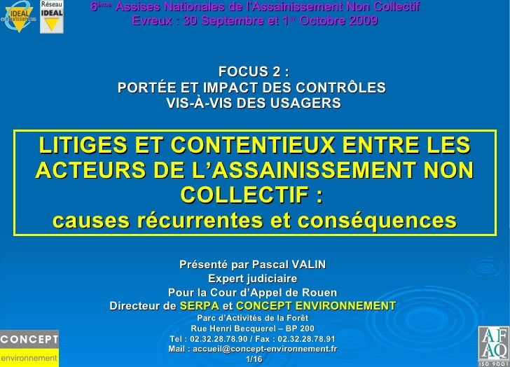 LITIGES ET CONTENTIEUX ENTRE LES ACTEURS DE L'ASSAINISSEMENT NON COLLECTIF :  causes récurrentes et conséquences FOCUS 2 :...
